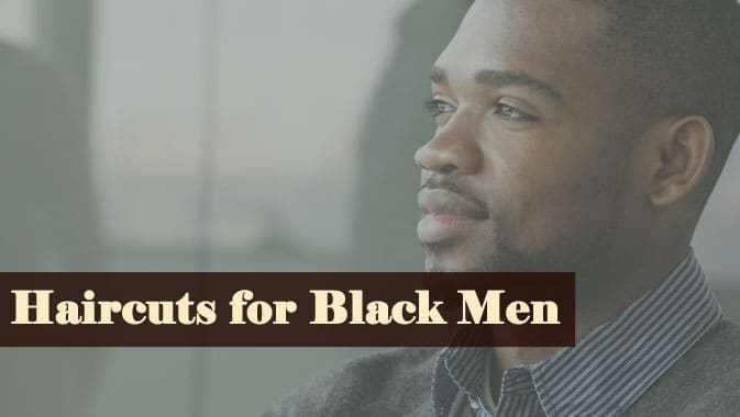 Haircuts for Black Men